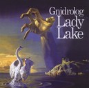 LADY LAKE REMASTERED 1972 ALBUM W/BONUS TRACK