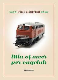 Min of meer per ongeluk Mortier, Tine, Hardcover