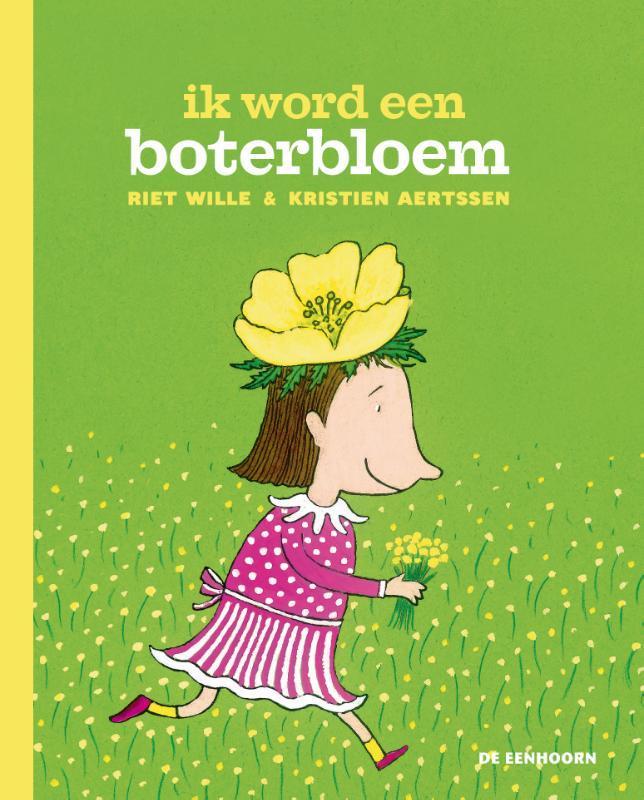 Ik word een boterbloem Wille, Riet, Hardcover