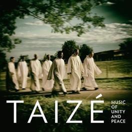 MUSIC OF PEACE AND UNITY PIERRE PERDIGNON/GUY LATHURA Taize, CD