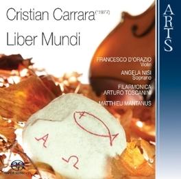 LIBER MUNDI ORCH.FIL.TOSCANINI/MATTHIEU MANTANUS C. CARRARA, CD