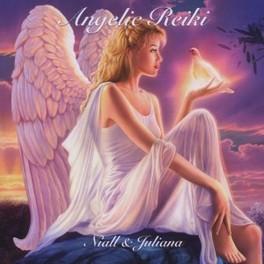 ANGELIC REIKI Niall & Juliana, CD