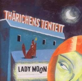 LADY MOON THARICHENS TENTETT, CD