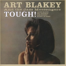 TOUGH! + HARD BOP ART BLAKEY, CD
