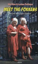 Meet the Fokkens at the red light district, Martine Fokkens, Paperback