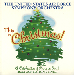 THIS IS CHRISTMAS! U.S. AIR FORCE S.O., CD