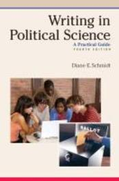 Writing in Political Science A Practical Guide, Schmidt, Diane E., Paperback