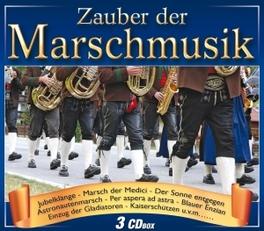 ZAUBER DER MARSCHMUSIK V/A, CD