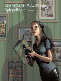 SPIEGELINGEN HC03. DEEL 3/3 SPIEGELINGEN, BAJRAM, DENIS, MANGIN, Hardcover
