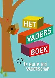Het vadersboek eerste hulp bij vaderschap, Janssen, Gerard, onb.uitv.