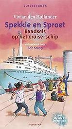 Raadsels op het cruise-schip Spekkie en Sproet, Hollander, Vivian den, Luisterboek