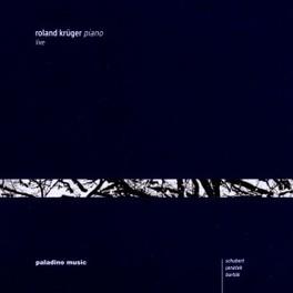 16 GERMAN DANCES OP.73 ROLAND KRUGER SCHUBERT/JANACEK/BARTOK, CD