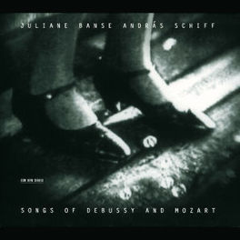 SONGS OF DEBUSSY AND MOZA W/JULIANE BANSE, ANDRAS SCHIFF Audio CD, DEBUSSY/MOZART, CD