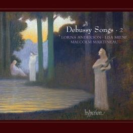 SONGS VOL.2 ANDERSON/MILNE/MARTINEAU C. DEBUSSY, CD