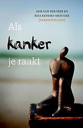 Als kanker je raakt Van der Veer, Arie, Hardcover