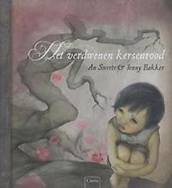 Het verdwenen kersenrood An Swerts, Hardcover