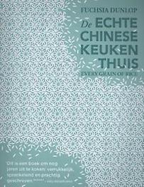 De echte Chinese keuken thuis Fuchsia Dunlop, Paperback