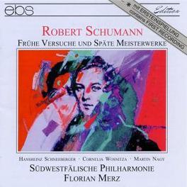 EARLY WORKS & LATE MASTER SUDWESTFALISCHE PHILHARMONIE R. SCHUMANN, CD