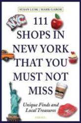 111 Shops in New York That...