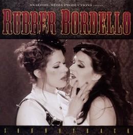 RUBBER BORDELLO FAT MIKE & LANKER, DUSTIN OST, CD