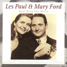 HOW HIGH THE MOON Audio CD, PAUL, LES & MARY FORD, CD
