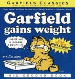 Garfield Gains Weight: His Second Book His 2nd Book, Jim Davis, onb.uitv.