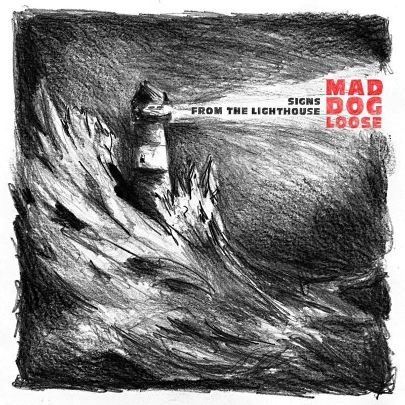 SIGNS FROM THE LIGHTHOUSE MAD DOG LOOSE, CD