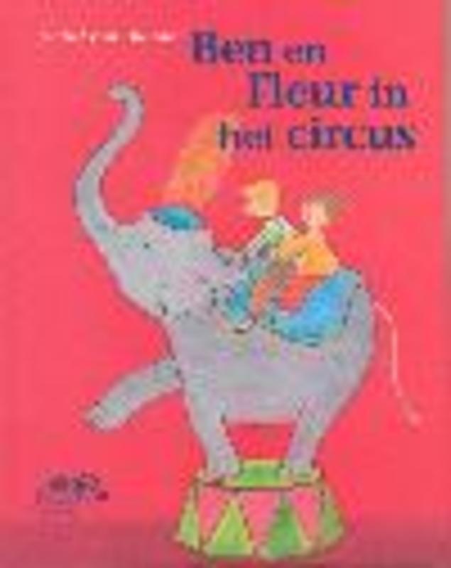 Ben en Fleur in het circus Isabel van Duijne, Hardcover
