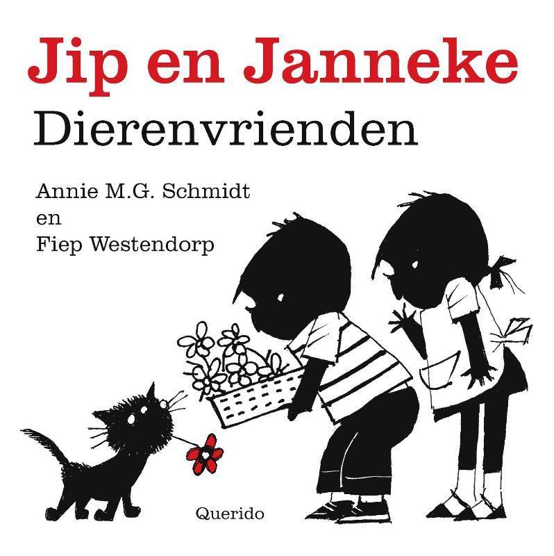 Dierenvrienden Jip en Janneke, Annie M. G. Schmidt, Hardcover