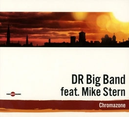 CHROMAZONE FT. MIKE STERN DR BIG BAND, CD