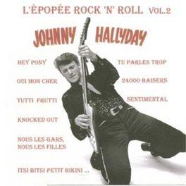 L'EPOPEE.. - 2 /-REMAST- .. ROCK'N'ROLL V.2 JOHNNY HALLYDAY, CD