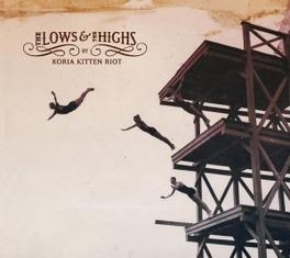 LOWS & THE HIGHS KORIA KITTEN RIOT, CD