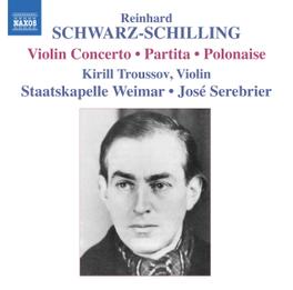 VIOLIN CONCERTO/PARTITA STAATSKAPELLE WEIMAR/JOSE SEREBRIER SCHWARZ-SCHILLING, R., CD