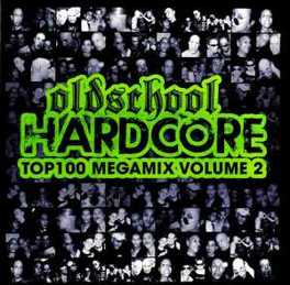 OLDSCHOOL HARDCORE TOP.. .. 100 MEGAMIX VOLUME 2 V/A, CD