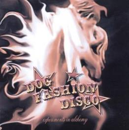 EXPERIMENTS IN ALCHEMY Audio CD, DOG FASHION DISCO, CD