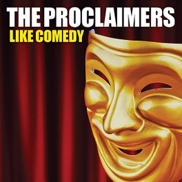 LIKE COMEDY PROCLAIMERS, CD