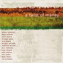 TWIST OF MARLEY W/GERALD...