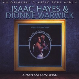MAN AND A WOMAN 1977 LIVE ALBUM HAYES, ISAAC & DIONNE WAR, CD