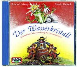 DER WASSERKRISTALL: EINE Eine grasgrüne Geschichte mit viel Musik, Reinhard Lakomy, CD