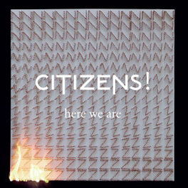 HERE WE ARE CITIZENS!, CD