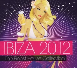 IBIZA 2012 -THE FINEST.. .. HOUSE COLLECTION V/A, CD