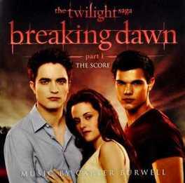 TWILIGHT BREAKING -SCORE- BREAKING DAWN PRT.1 SCORE OST, CD