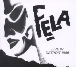 LIVE IN DETROIT 1986 FELA KUTI, CD