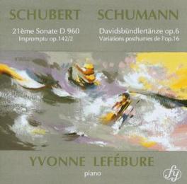 21EME SONATE W/YVONNE LEFEBURE ON PIANO SCHUBERT/SCHUMANN, CD