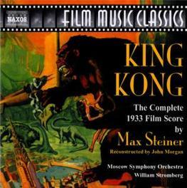 KING KONG MOSKAU S.O./WILLIAM T.STROMBERG M. STEINER, CD