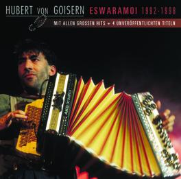 ESWARAMOI 1992-1998 Audio CD, HUBERT VON GOISERN, CD