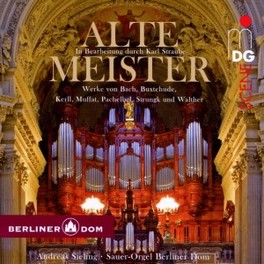 ALTE MEISTER WORKS BY BACH/BUXTEHUDE/KERLL/MUFFAT/PACHELBEL... ANDREAS SIELING, CD