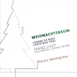 WEIHNACHTSBAUM THERESE MALENGREAU LISZT/BARTOK/CRUMB, CD