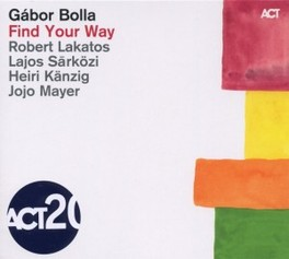 FIND YOUR WAY GABOR BOLLA, CD