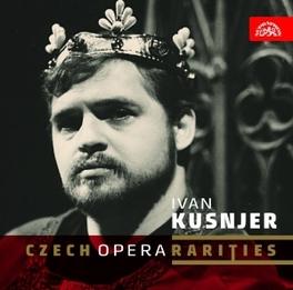 CZECH OPERA RARETIES WORKS BY MYSLIVECEK/ZVONAI/SEBOR IVAN KUSNJER, CD